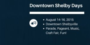 Downtown Shelby Days @ Downtown Shelbyville | Shelbyville | Indiana | United States