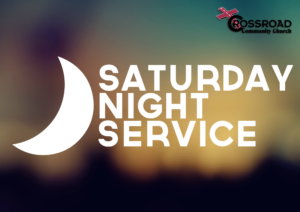 Saturday Evening Services @ Crossroad Community Church | Shelbyville | Indiana | United States