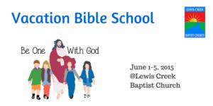 VBS at Lewis Creek Baptist Church @ Lewis Creek Baptist Church