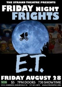 E.T. at the Strand for Friday Night Frights @ The Strand Theatre
