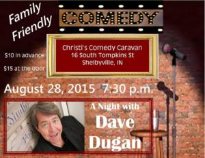 A Night with Dave Dugan @ Christi's Comedy Caravan | Shelbyville | Indiana | United States